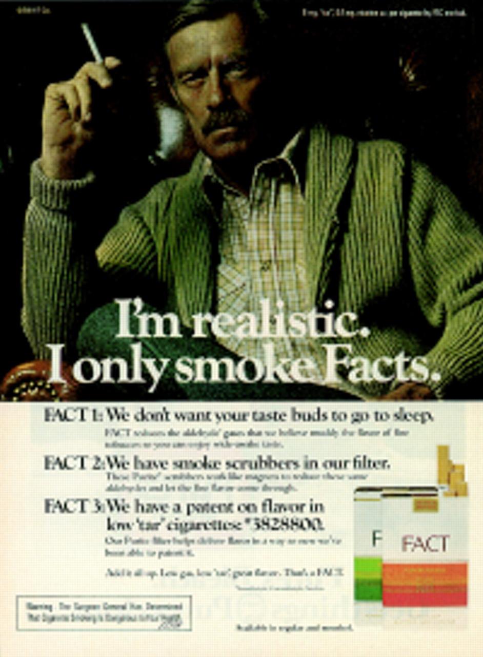 """""""Soy realista, sólo fumo Facts"""", decía en 1974 Dave Morris, quien paradójicamente murió de cáncer de pulmón."""
